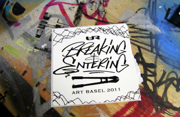 "UR New York ""Breaking & Entering"" sticker (photo by Becki Fuller)"